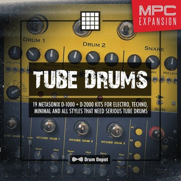 Tube Drums – MPC Expansion [19 Metasonix D-1000 & D-2000 drum kits]
