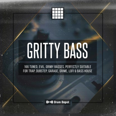 Gritty Bass [166 filthy kicks and basses]