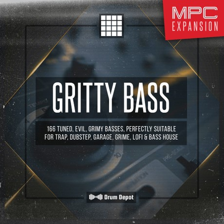 Gritty Bass – MPC Expansion [166 filthy kicks and basses]