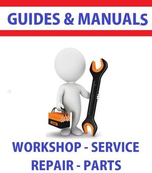 Guides And Manuals - PDF DOWNLOAD WORKSHOP SERVICE REPAIR PARTS