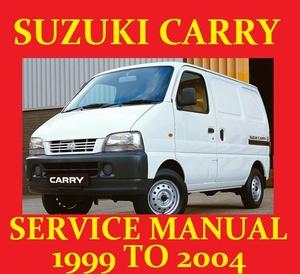 SUZUKI CARRY GA413 INC 4X4 SERVICE WORKSHOP REPAIR WIRING MANUAL 1999 TO 2004