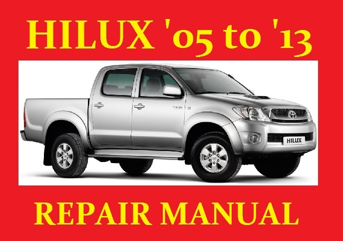 toyota hilux hi lux vigo 2005 to 2013 workshop service rh sellfy com Toyota Hilux Philippines Toyota Hilux Vigo Hardtop