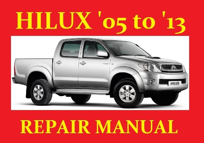 Toyota Hilux Hi-lux Vigo 2005 To 2013 Workshop Service - Guides And Manuals