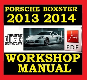 ►► PORSCHE BOXSTER 981 2013 & 2014 / 2.7 & 3.4 WORKSHOP SERVICE REPAIR SHOP MANUAL