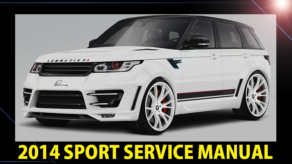 ▻☼◅ land rover range rover sport l494 2014 workshop seRange Rover Sport Workshop Manual #7
