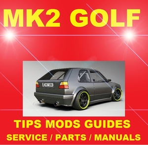 ►► DEDICATED VW MK2 GOLF RABBIT GL GTI 8v 16v MODIFICATION GUIDES TIPS  SERVICE PARTS MANUAL