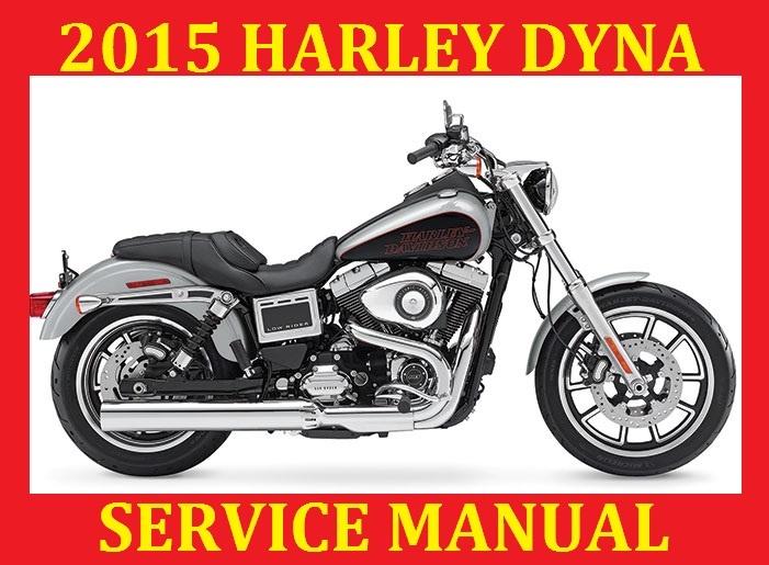 2015 harley davidson dyna service repair workshop s rh sellfy com 2014 Harley-Davidson FLHT 2007 harley davidson dyna street bob owners manual pdf