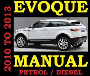 ►2010 2011 2012 2013◄ LAND RANGE ROVER EVOQUE Workshop Service Repair Manual Parts Diesel Petrol