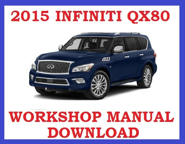 Array -    2015   infiniti qx80        service workshop repair wsm fsm  rh   sellfy com