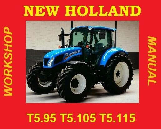 ►NEW HOLLAND 5 SERIES T5.95  T5.105 T5.115 T5 SERVICE WORKSHOP REPAIR  - PDF DOWNLOAD