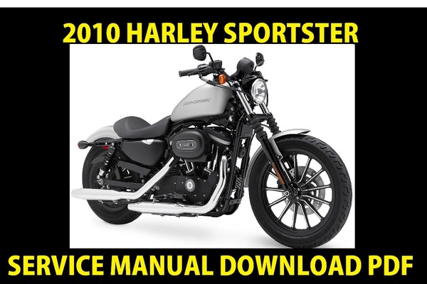 ►☼◄ 2010 Harley Davidson Sportster Models Service Manual ► Workshop Repair Shop PDF Download