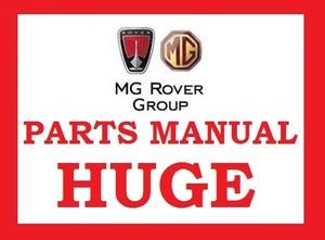 AUSTIN ROVER MG EPC PARTS MANUAL CATALOUGE CATALOG MINI METRO 600 800 400 45 MG ZS 200 400 MGF