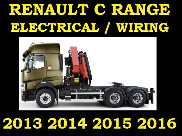 RENAULT C RANGE 380 430 440 480 520 HP TRUCK WIRING ELECTRIC DIAGRAM SERVICE MANUAL EURO 6 2013 2016