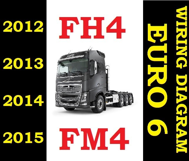 Volvo Fh4 Fm4 Fh 2012 To 2015 Truck Wiring Electric D