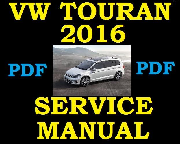 2016 Vw Touran 1 4 1 6 1 8 2 0 Petrol Diesel Service
