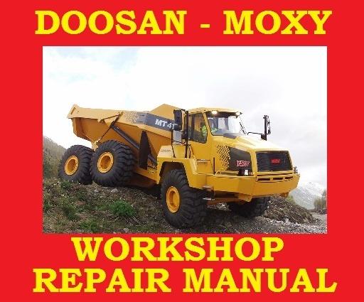 ►DOOSAN MOXY MT27 MT30R MT30 MT30S◄ ADT Articulated Dump Truck Shop Workshop Repair Service Manual