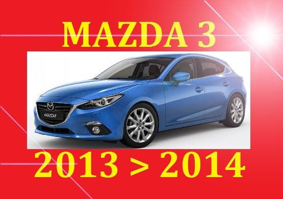 ►►► 2013 2014 MAZDA 3 MAZDA3 SERVICE REPAIR WIRING WORKSHOP BODYSHOP MANUAL PDF DOWNLOAD