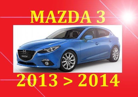 ►►► 2013 2014 MAZDA 3 MAZDA3 SERVICE REPAIR WIRING WORKSHOP BODYSHOP MANUAL PDF DOWNLOAD