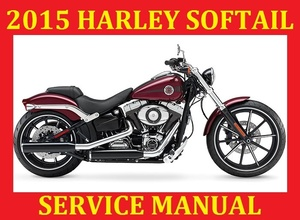 ►☼◄2015 HARLEY DAVIDSON SOFTAIL SERVICE REPAIR WORKSHOP SHOP MANUAL PDF DOWNLOAD ◄◄◄