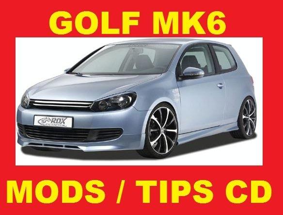 ►► DEDICATED VW GOLF MK6 MKVI GTI TURBO TDI GT MODIFICATION GUIDES TIPS MANUAL