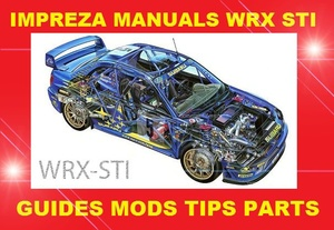 ►► Dedicated Download for Subaru Impreza WRX STi Guides, Mods, Tips & Manuals