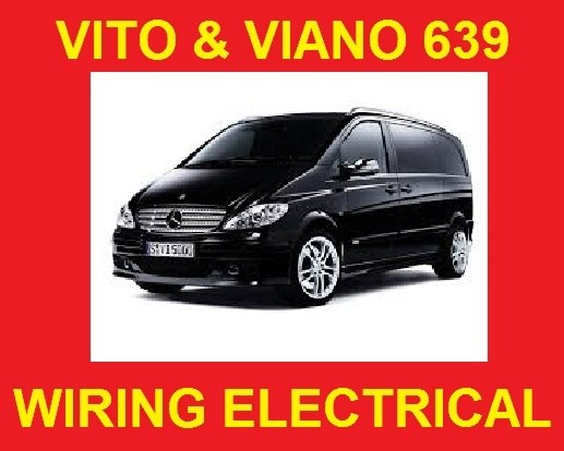 Mercedes Benz Vito Viano 639 Wiring Electrical Syste - Guides And Manuals