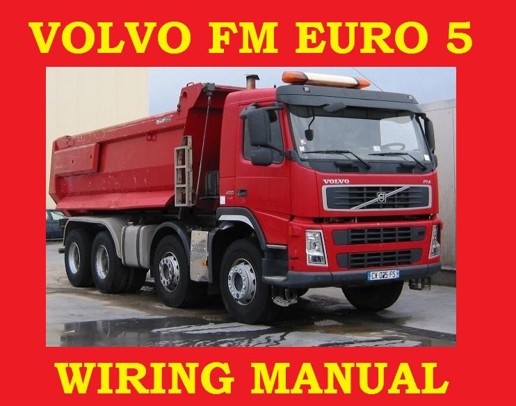 volvo truck euro 5 fm4 fm7 fm10 fm12 fm electrical wir rh sellfy com Volvo Owners Manual Online 1997 Volvo 960 Repair Manual