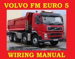 VOLVO TRUCK EURO 5 FM4 FM7 FM10 FM12 FM ELECTRICAL WIRING DIAGRAM MANUAL PDF DOWNLOAD