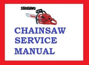 SERVICE WORKSHOP REPAIR MANUAL Shindaiwa Chainsaw 300 300S 360 377 488 575 680 695 577 757 357