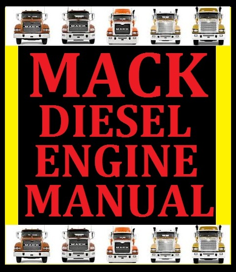 mack diesel engine workshop service repair master ma rh sellfy com Mack MP7 DPF System Mack MP7 DPF System