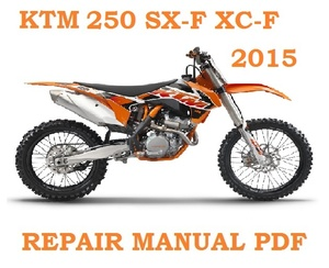 KTM 2015 SX-F XC-F FOR EU AND USA REPAIR SERVICE WORKSHOP MANUAL ►PDF DOWNLOAD◄