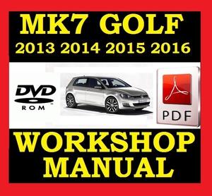 ►► VW VOLKSWAGEN GOLF MK7 VII WORKSHOP SERVICE REPAIR SHOP MANUAL 2013 2014 2015 2016