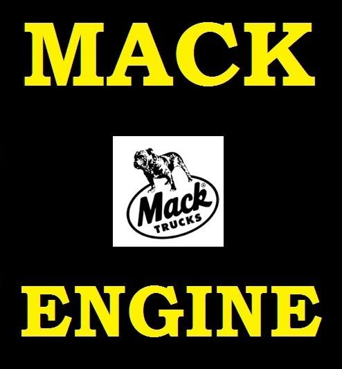 ►► MACK DIESEL ENGINE ► E7 ◄ SERVICE WORKSHOP REPAIR SHOP OVERHAUL MANUAL  PDF
