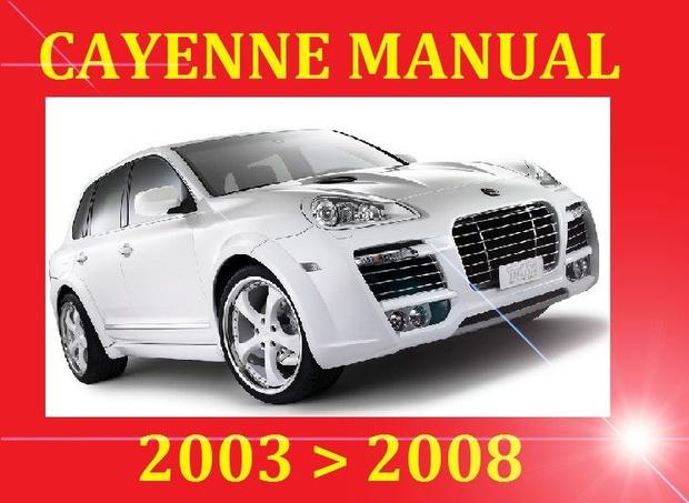 ►►► PORSCHE CAYENNE 2003 2004 2005 2006 2007 2008 SERVICE REPAIR FACTORY WORKSHOP MANUAL