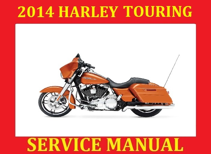 2014 hd harley davidson touring workshop service r rh sellfy com harley davidson 2014 touring models service manual.pdf harley davidson 2014 touring models service manual.pdf