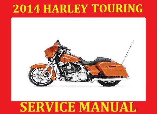 ►☼◄ 2014 HD Harley Davidson Touring Workshop Service Repair Manual PDF Road Glide Special King