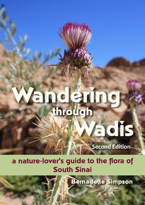 Wandering through Wadis: A nature-lover's guide to the flora of South Sinai - SECOND EDITION