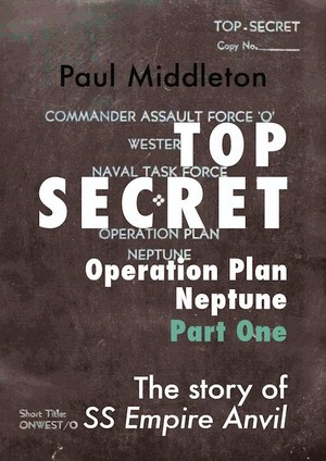 Top Secret - Operation Plan Neptune Part One