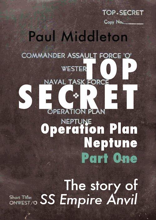 Top Secret - Operation Plan Neptune Part One