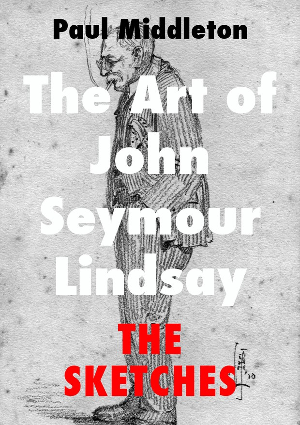 The Art of John Seymour Lindsay - The Sketches