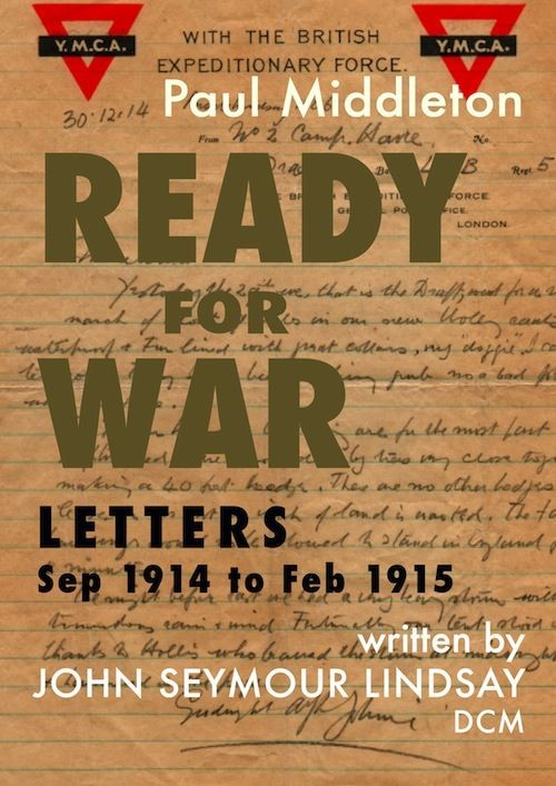 Ready for War - Letters Sep 1914 to Feb 1915