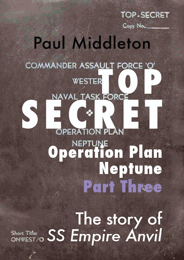 Top Secret - Operation Plan Neptune Part Three