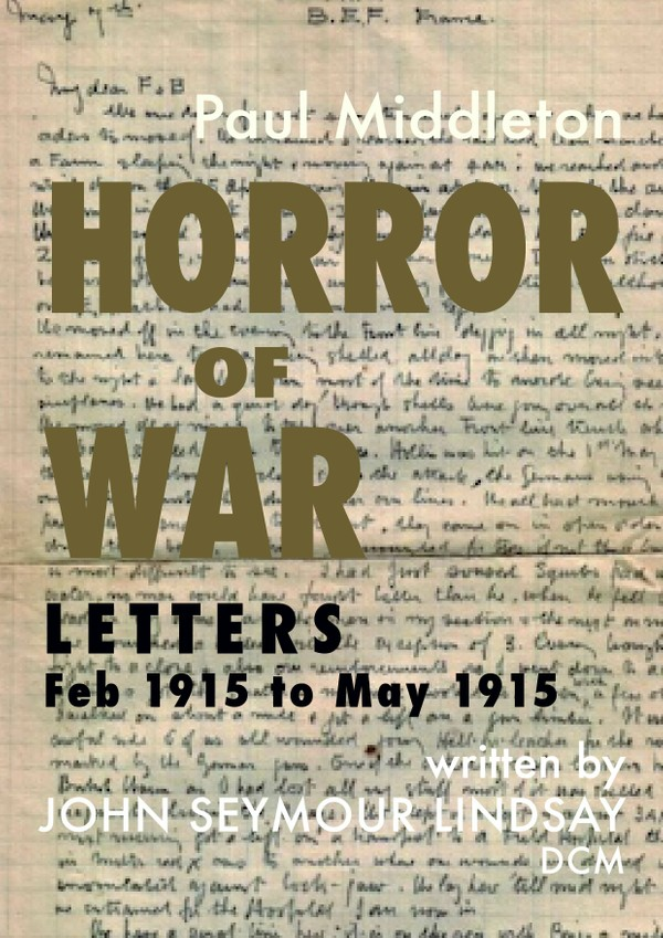 Horror of War - Letters Feb 1915 to May 1915