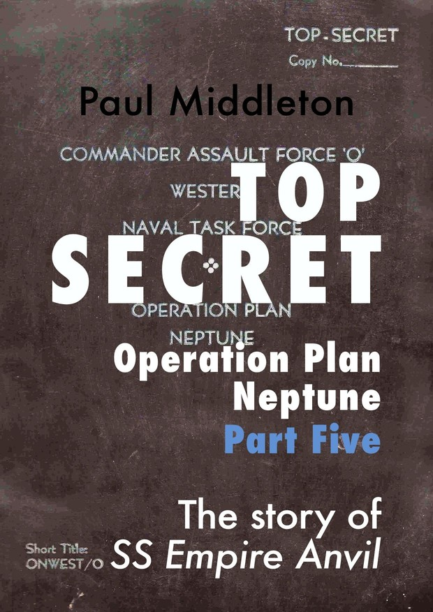 Top Secret - Operation Plan Neptune Part Five