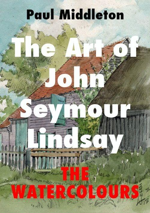 The Art of John Seymour Lindsay - The Watercolours