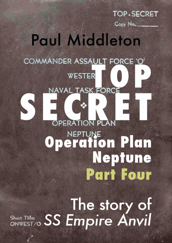 Top Secret - Operation Plan Neptune Part Four