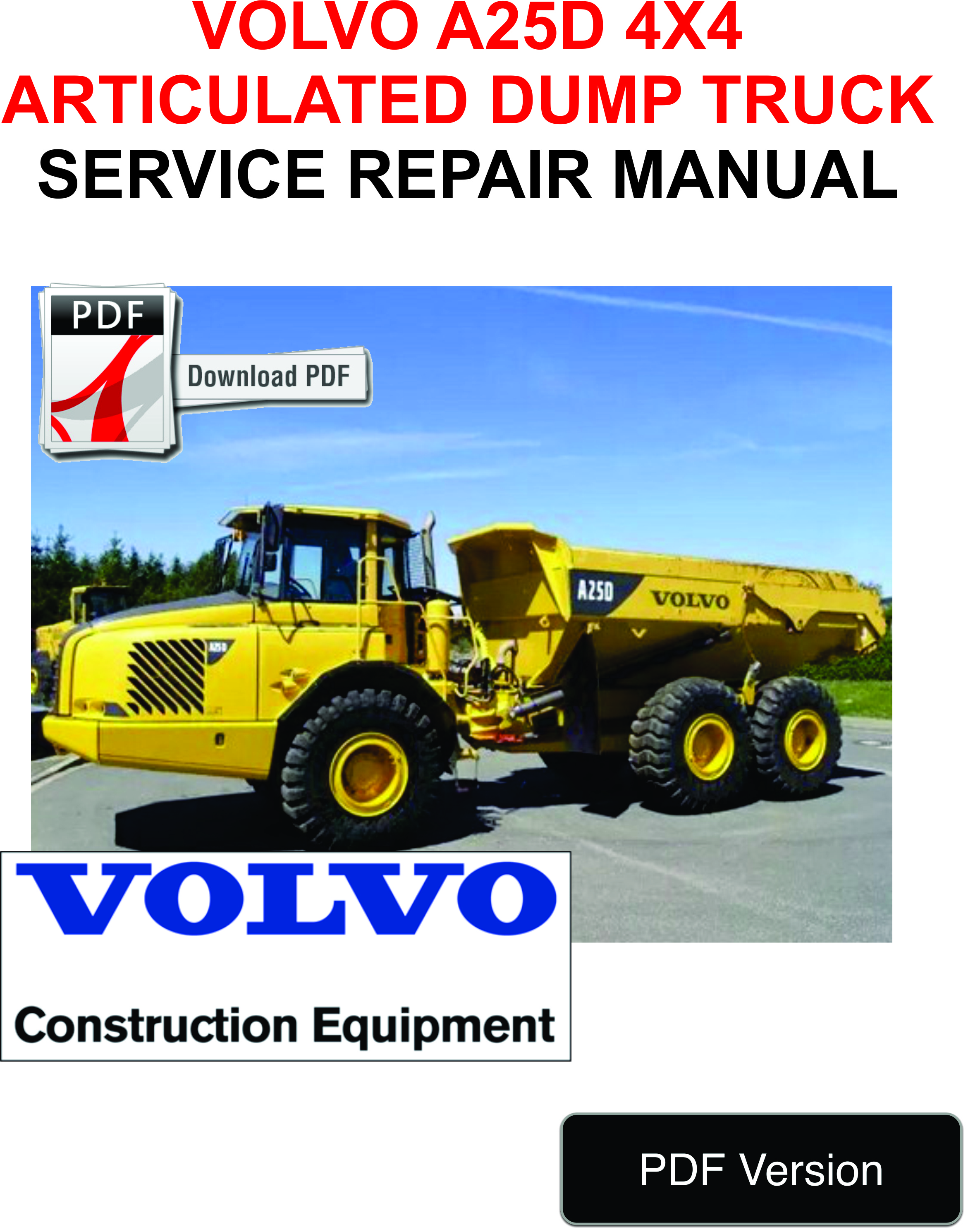 Volvo A25 Wiring Schematic Part Diagrams A25c Diagram A25d 4x4 Articulated Dump Truck Full Service Repair Manual At