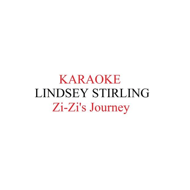 Lindsey Stirling Zi - Zis Journey karaoke