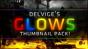 Delvige's GLOWS Thumbnail Pack!