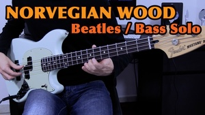 The Beatles - Norwegian Wood - Bass Solo
